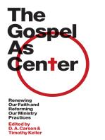 The Gospel as Center