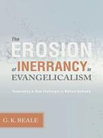 The Erosion of Inerrancy in Evangelicalism