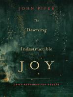 The Dawning of Indestructible Joy