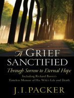 A Grief Sanctified (Including Richard Baxter's Timeless Memoir of His Wife's Life and Death)