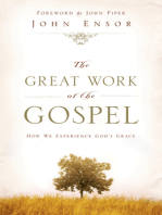 The Great Work of the Gospel (Foreword by John Piper)