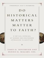 Do Historical Matters Matter to Faith?