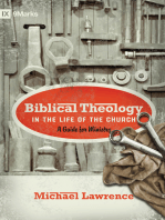 Biblical Theology in the Life of the Church (Foreword by Thomas R. Schreiner)