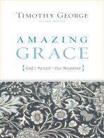 Amazing Grace (Second Edition): God's Pursuit, Our Response