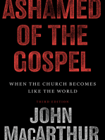 Ashamed of the Gospel (3rd Edition)