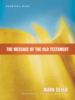 The Message of the Old Testament (Foreword by Graeme Goldsworthy)