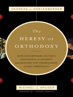 The Heresy of Orthodoxy (Foreword by I. Howard Marshall)