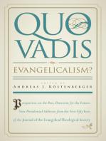 Quo Vadis, Evangelicalism?