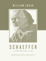 Schaeffer on the Christian Life
