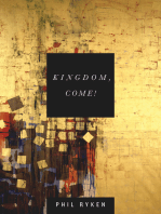 Kingdom, Come!