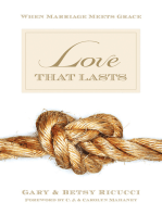 Love That Lasts (Foreword by CJ and Carolyn Mahaney)