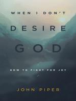 When I Don't Desire God