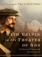 With Calvin in the Theater of God
