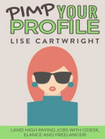 Pimp Your Profile: Land High Paying Jobs with oDesk, Elance and Freelancer!