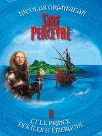 Sire Perceval et le Prince des îles d'Emeraude