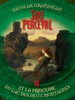 Sire Perceval et la Princesse du lac des Deux-Montagnes