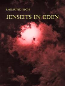 Jenseits in Eden