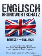 Grundwortschatz Deutsch - Englisch
