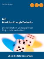 Mit MeridianEnergieTechnik - Erfolgreich beklopft!
