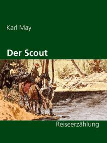 Der Scout: Reiseerzählung