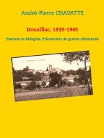 Douzillac. 1939-1945