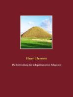 Die Entwicklung der indogermanischen Religionen