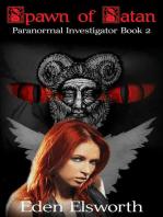 Spawn of Satan (Rowena Engle, paranormal investigator, #2)