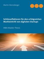 Schlüsselfaktoren für den erfolgreichen Markteintritt von digitalen Startups