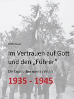 """Im Vertrauen auf Gott und den """"Führer"""""""