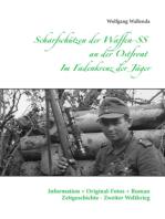 Scharfschützen der Waffen-SS an der Ostfront - Im Fadenkreuz der Jäger