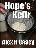 Hope's Kefir