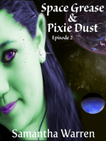 Space Grease & Pixie Dust