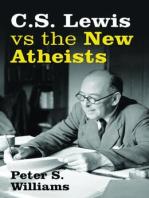 S Lewis vs the New Atheists