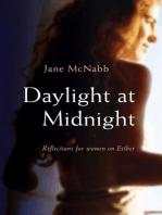 Daylight at Midnight