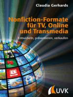 Nonfiction-Formate für TV, Online und Transmedia