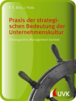 Praxis der strategischen Bedeutung der Unternehmenskultur