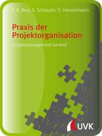 Praxis der Projektorganisation