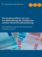 Die Gesetzesreform von 2011 zur Bekämpfung der Geldwäsche und der Terrorismusfinanzierung: Ihre Bedeutung für die deutschen Kreditinstitute