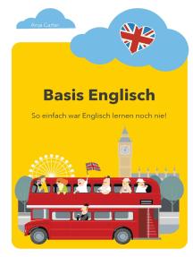 Basis Englisch: So einfach war Englisch lernen noch nie!