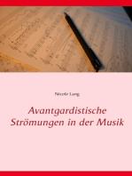 Avantgardistische Strömungen in der Musik