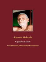 Die Quintessenz der spirituellen Unterweisung (Upadesa Saram)