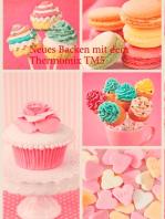 Neues Backen mit dem Thermomix TM5