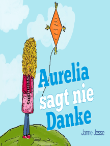 Aurelia sagt nie Danke