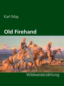 Old Firehand: Wildwesterzählung