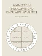 Symmetrie in Philosophie und Einzelwissenschaften