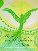Rosa vom blaugoldenen Stern