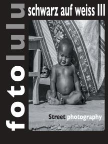 fotolulu schwarz auf weiss III: Street photography