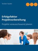 Erfolgsfaktor Projektvorbereitung