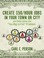 Create $50/Hour Jobs in Your Town or City