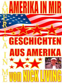 Amerika in mir: Geschichten aus Amerika